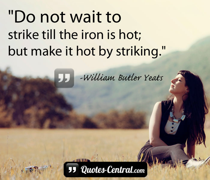 do-not-wait-to-strike-till