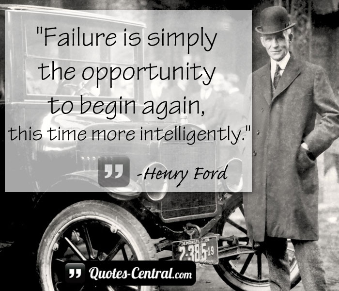 failure-is-simply-the-oportunity-to-begin-again