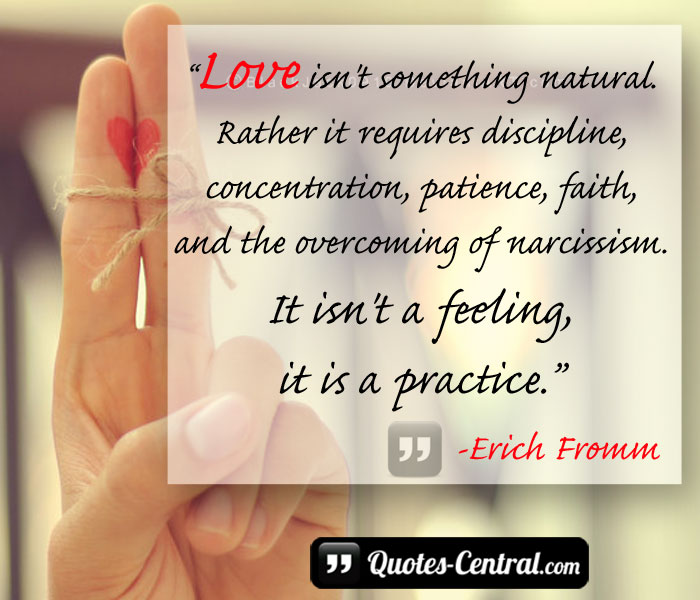 love-isnt-something-natural-rather-it-requires-discipline