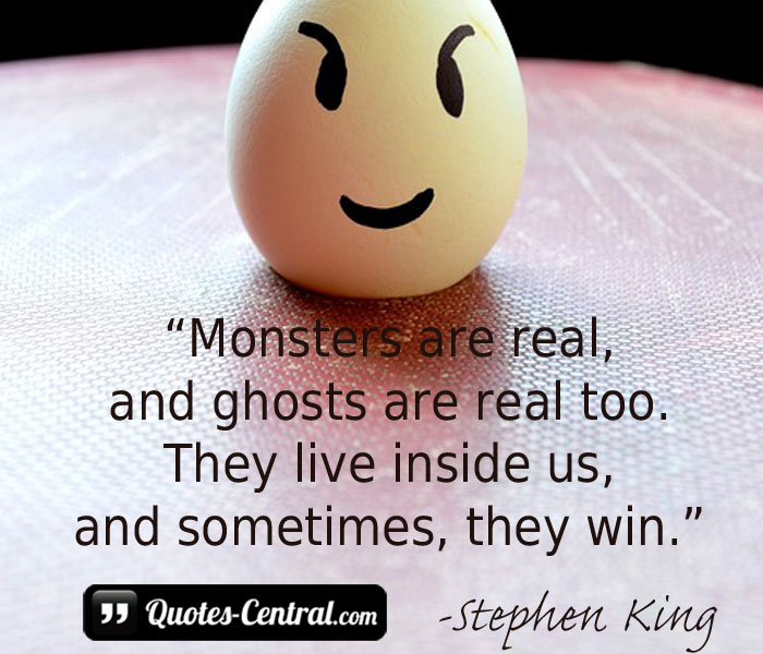 monsters-are-real-and-ghosts-are-real-too-they-live