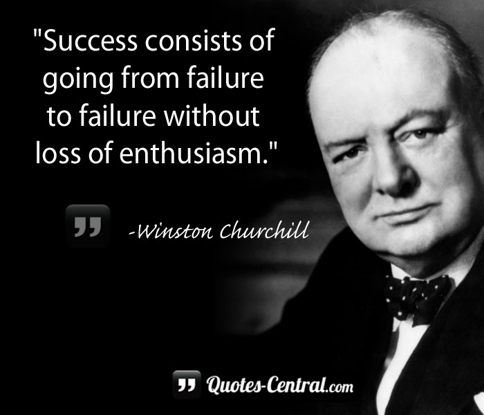 success-consists-of-going-from-failure-to-failure