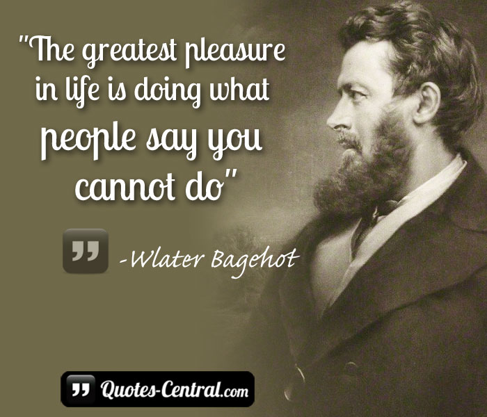 yhe-greatest-pleasure-in-life-doing-what-people-say