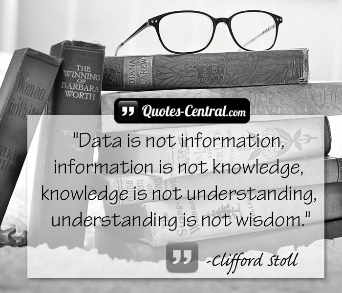 data-is-not-information-information-is-not-knowledge