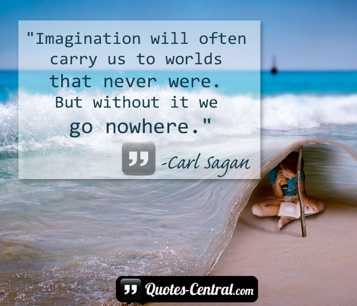 imagination-will-often-carry-us-to-worlds