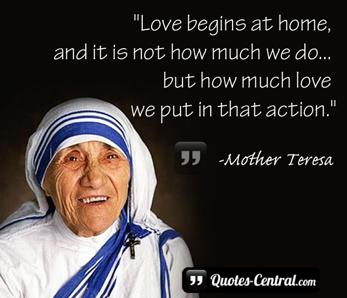 love-begins-at-home-ant-it-is-not-how-much-we-do-but-how-much-love