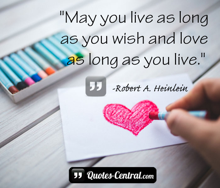 may-you-live-as-long-as-you-wish-and-love