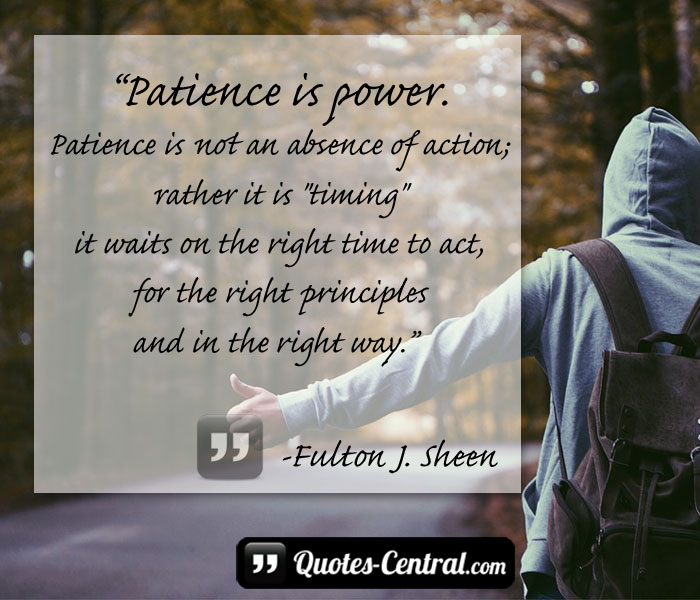 patience-is-power-patience-is-not-an-absence-of