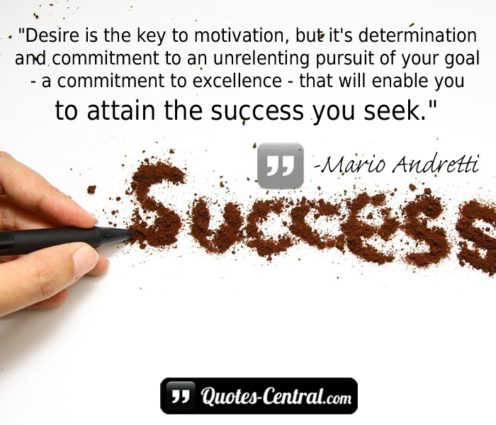 desire-is-the-key-to-motivation-but-its-determination