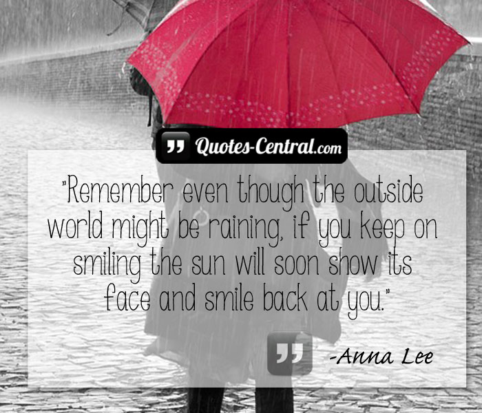 remember-even-though-the-outside-world-might-be-raining