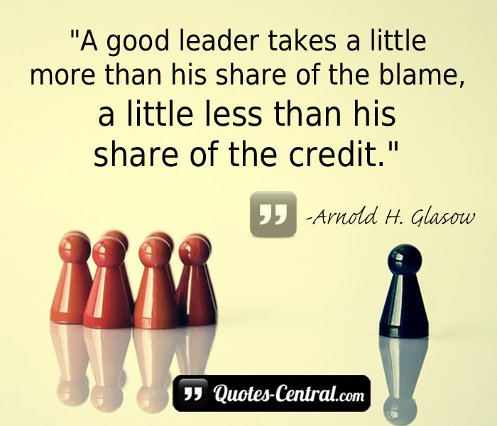 a-good-leader-takes-a-little-more-than-his