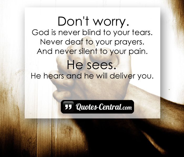 don't-worry-god-is-never-blind-to-your-tears